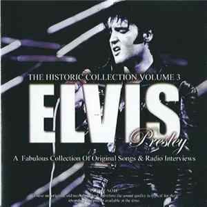 Elvis Presley - The Historic Collection Volume 3 flac-Album