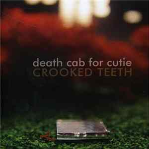 Death Cab For Cutie - Crooked Teeth flac-Album