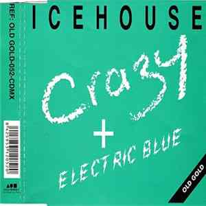 Icehouse - Crazy + Electric Blue flac-Album