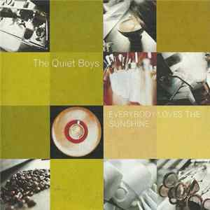 The Quiet Boys - Everybody Loves The Sunshine flac-Album