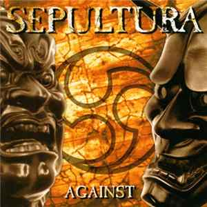 Sepultura - Against flac-Album