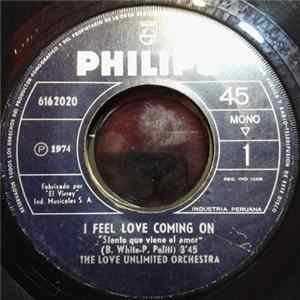 The Love Unlimited Orchestra - I Feel Love Coming On = Siento Que Viene El Amor flac-Album
