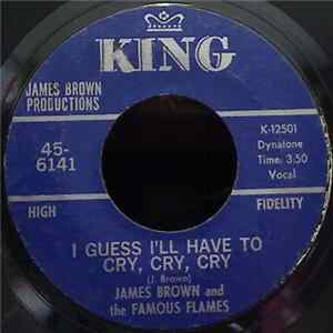 James Brown And The Famous Flames - I Guess I'll Have To Cry, Cry, Cry flac-Album