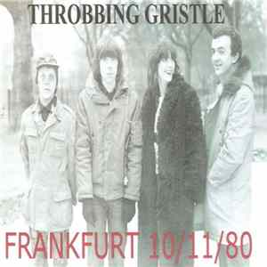 Throbbing Gristle - Live in Frankfurt / Germany 1980 flac-Album
