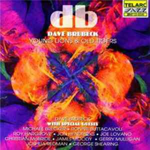 Dave Brubeck - Young Lions & Old Tigers flac-Album