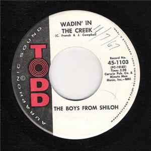 The Boys From Shiloh - Wadin' In The Creek / I'd Rather Hear My Baby Cry flac-Album