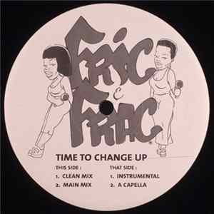 Fric & Frac - Time To Change Up flac-Album
