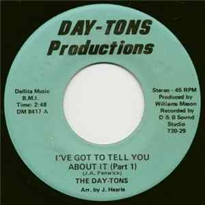 The Day-Tons - I've Got To Tell You About It flac-Album