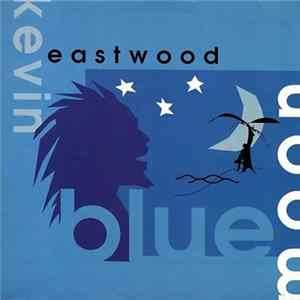 Kevin Eastwood - Blue Moon flac-Album