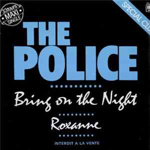 The Police - Bring On The Night / Roxanne flac-Album